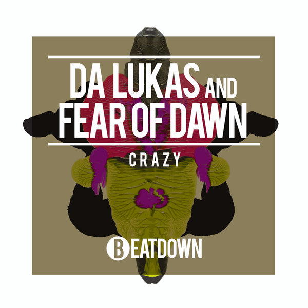 Da Lukas, Fear Of Dawn - Crazy